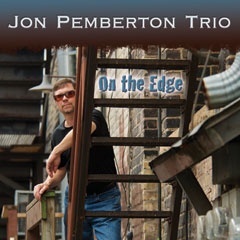 Jon Pemberton Trio, On the Edge